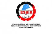 ESBİR İstanbul Esnaf ve Sanatkarlar İş Sağlığı ve Güvenliği Ltd. Şti.